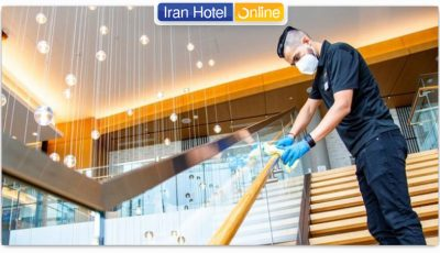 قوانین و پروتکلهای بهداشتی در هتلهای لاکچری ایران